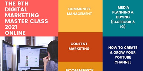 The 9th Digital Marketing Master Class 2021 tickets