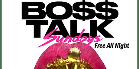 #BossTalkSundays tickets