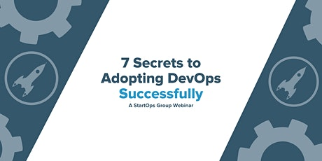 7 Secrets to Adopting DevOps Successfully tickets