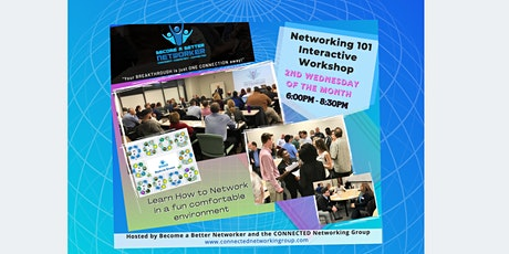 Networking 101 Interactive Workshop!  In Person and Online) tickets