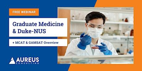 Ace Your MCAT/GAMSAT & Duke-NUS Graduate Medical School Application tickets