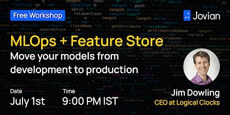 MLOps + Feature Store: Move your models from Development to Production tickets