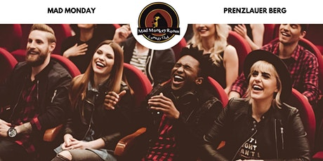 MAD MONDAY - Stand up Comedy im Mad Monkey Room (20:00 Uhr) Tickets