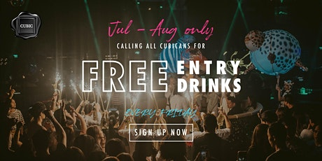 """""""Every FRI""""  Free Entry + Drinks before 12:30AM (Jul - Aug only!) tickets"""