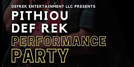 Def Rek performance party tickets