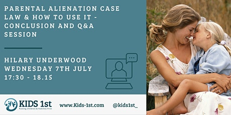 Parental Alienation Case Law & How to use it: Conclusion and Q&A Session tickets