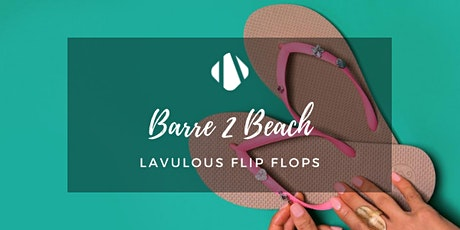 Barre by the Beach with Barre 2 Barre & Lavulous Workshop tickets
