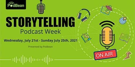 Storytelling Podcast Week tickets