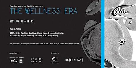 The Wellness Era tickets