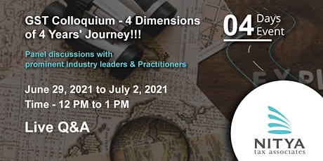 GST Colloquium - 4 Dimensions of 4 Years' Journey tickets