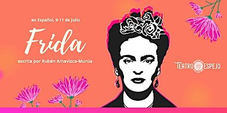 Teatro Espejo presenta una lectura virtual de Frida de Rubén Amavizca-Murúa entradas