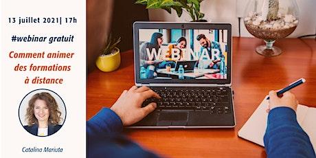 Webinar gratuit  : Comment animer une formation à distance billets