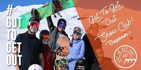 Got To Get Out Snow Club BEGINNER+: Mt Ruapehu tickets