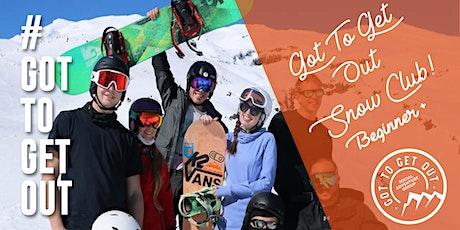 Got To Get Out Snow Club BEGINNER+: Mt Ruapehu (Long weekend!) tickets