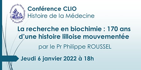 Conférence CLIO : La recherche en biochimie billets