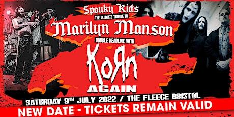 Marilyn Manson Tribute (Spouky Kids) + Korn Again tickets