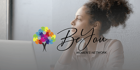 BeYou Women's Network Event: RIDING THE WAVES OF CHANGE & UNCERTAINTY tickets