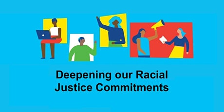 Deepening our Racial Justice Commitments tickets
