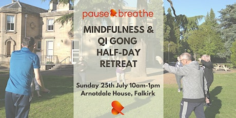 Mindfulness & Qi Gong - Half-Day Retreat tickets