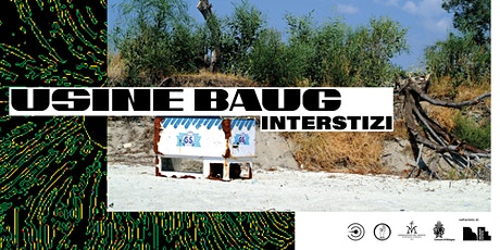 Workshop | Interstizi  con Usine Baug biglietti