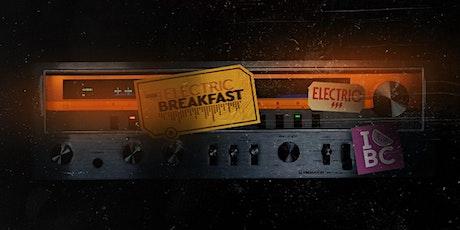 Electric Breakfast #23 tickets