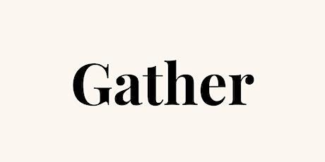 Gather - Writing Development Group tickets