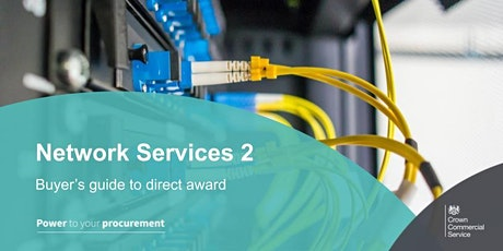 Network Services 2 - Buyer's guide to direct awards tickets