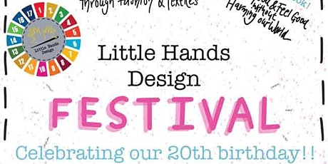 Little Hands Design Festival- 20th Birthday Celebration! tickets