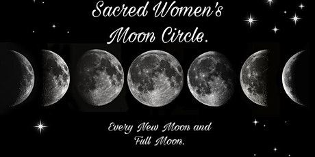 Sacred Women's monthly Moon Circle. tickets