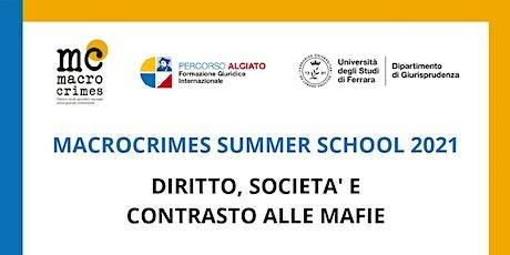 Macrocrimes Summer School 2021 - Esame finale (2) biglietti
