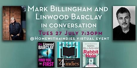 TWO Sunday Times Bestselling authors  Linwood Barclay & Mark Billingham ingressos