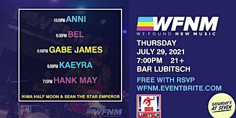 ANNI / BEL / GABE JAMES / KAEYRA / HANK MAY tickets