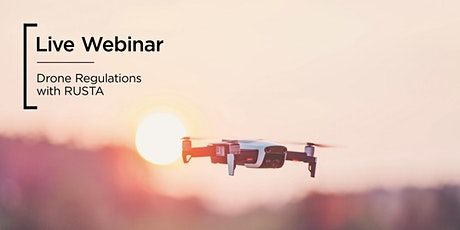 Live webinar   Drone Regulations with RUSTA tickets