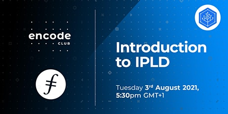Filecoin Club: Introduction to IPLD tickets