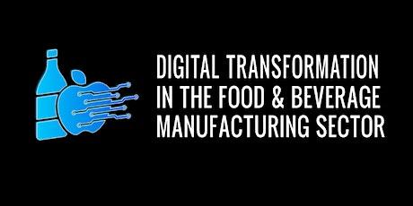 Digital Transformation in the Food & Beverage Manufacturing Sector billets