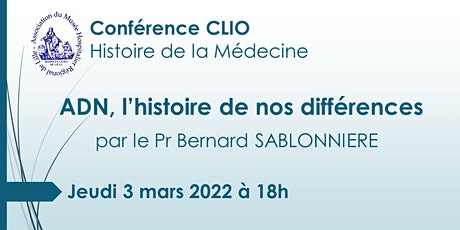 Conférence CLIO : ADN, l'histoire de nos différences, billets