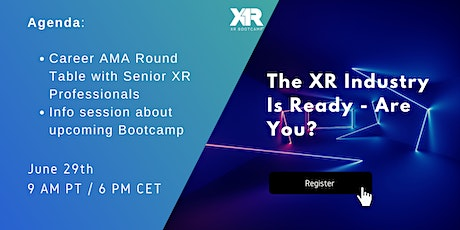 Breaking into the XR industry - a virtual AMA with industry professionals tickets