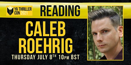 Reading from Caleb Roehrig- YA Thriller Con tickets