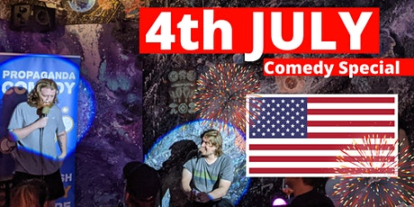 4th of July - English Stand Up Comedy Special - Propaganda Comedy tickets