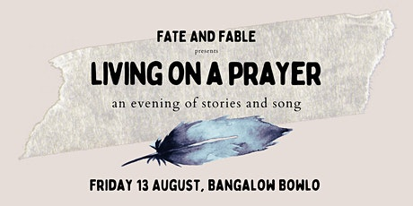 Living on a Prayer  - an evening of stories and sounds tickets