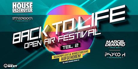 BACK TO LIFE – OPEN AIR FESTIVAL (TEIL 2) – OLDENBURG / HATTEN - 31.07.2021 Tickets