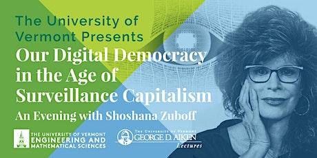 UVM Aiken Lecture Series with Author and Activist Shoshana Zuboff tickets