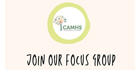 CAMHS Focus Group Neurodevelopmental Assessment Feedback Session tickets