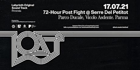 LOST presenta : 72-Hour Post Fight biglietti