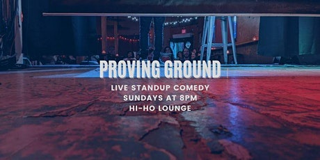 Proving Ground: Standup Comedy Open Mic + Showcase tickets