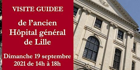 Visite guidée de l'ancien Hôpital général de Lille billets