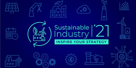 Sustainable Industry '21 tickets