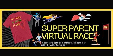 Super Parent Virtual Race tickets