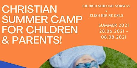 CHRISTIAN SUMMER CAMP FOR CHILDREN & PARENTS tickets