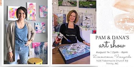 Pam & Dana's Art Show tickets